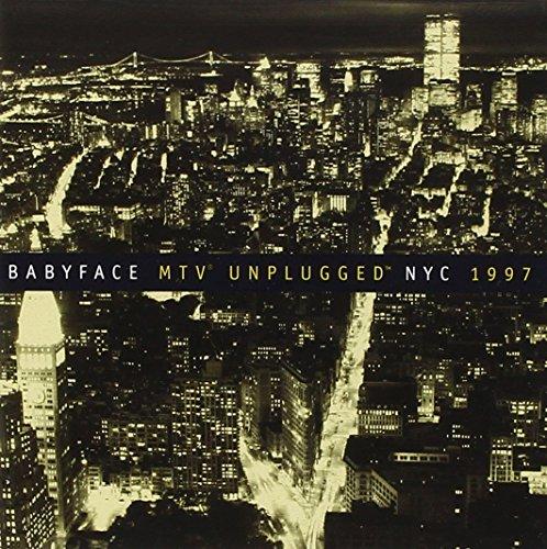 Babyface - Babyface Unplugged NYC 1997 - Zortam Music