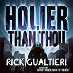 Holier Than Thou (The Tome of Bill) | Rick Gualtieri