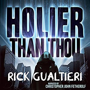 Holier Than Thou (The Tome of Bill) Hörbuch