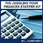 The Juggling Your Finances Starter Kit | M.L. Humphrey