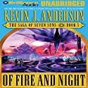Of Fire and Night: The Saga of Seven Suns, Book 5 Audiobook by Kevin J. Anderson Narrated by David Colacci