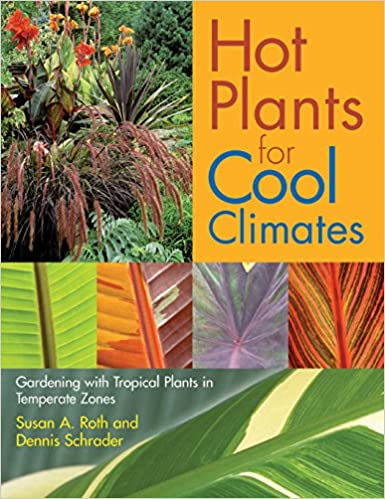 ;OFFLINE; Hot Plants For Cool Climates: Gardening Wth Tropical Plants In Temperate Zones. Hotel hours impact Olympus Family awards proche tiempo