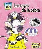 Las Rayas de la Cebra (Realidad y Ficcion) (Spanish Edition)