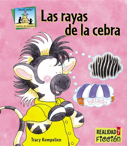 Las Rayas de la Cebra (Realidad y Ficcion) (Spanish Edition) by SandCastle