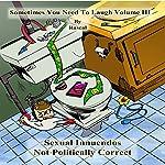 Sometimes You Need to Laugh, Volume 3 | Rascal