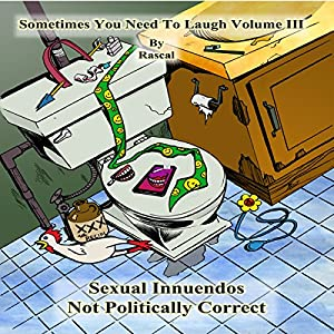 Sometimes You Need to Laugh, Volume 3 Audiobook