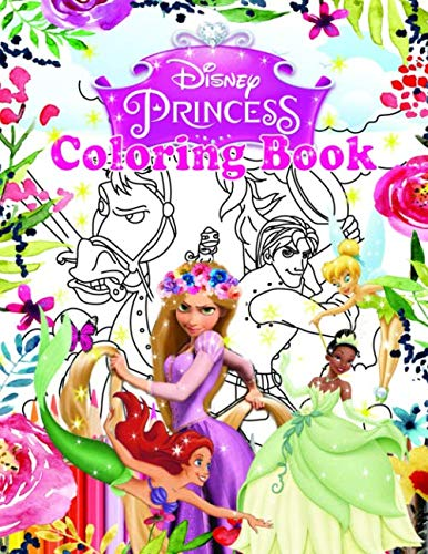 Disney Princesses Coloring Book: Jumbo Coloring Book With High Quality Images For Kids Ages 4-8