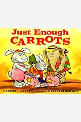 Just Enough Carrots (MathStart 1) Paperback