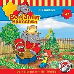 Benjamin als Gärtner (Benjamin Blümchen 47)
