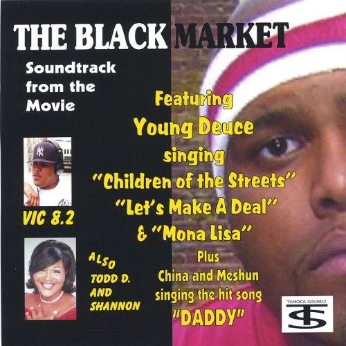 Musicnow1 On Amazon Com Marketplace: The Black Market Soundtrack By Young Deuce On Amazon Music