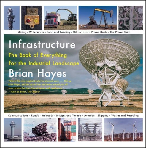 Infrastructure: The Book of Everything for the Industrial...