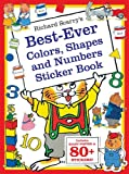 Richard Scarry's Best Ever Colors, Shapes, and Numbers: Includes Giant Poster and 80+ Stickers! (Richard Scarry's Sticker and Poster Books)