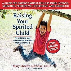 Raising Your Spirited Child, Third Edition Audiobook