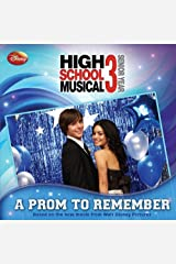 Disney High School Musical 3 #2: A Prom to Remember (Disney High School Musical 3; Senior Year) Paperback