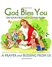 First Communion Book: God Bless You on Your First Holy Communion A Prayer and Blessing from Us