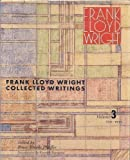 Collected Writings of Frank Lloyd Wright, 1931-1939, Frank Lloyd Wright, 0847816990