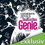 Teuflisches Genie | Catherine Jinks