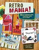 Retro Mania!, Judi Watanabe and Alison Eads, 1581807465