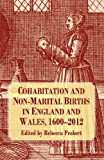 Cohabitation and Non-Marital Births in England and Wales, 1600-2012, , 1137396253