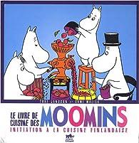 Le livre de cuisine des Moomins  par Sami Malila