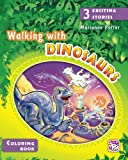 Walking with Dinosaurs: Coloring book