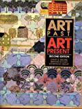 Art Past, Art Present, David G. Wilkins and Bernard Schultz, 0810919370