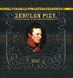 Zebulon Pike, Charles W. Maynard, 0823962865