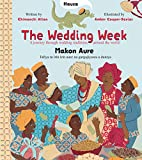 img - for The Wedding Week: A Journey Through Wedding Traditions Around the World book / textbook / text book