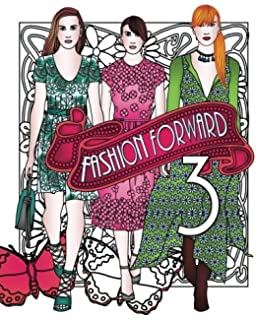 Fashion Forward 3 Volume Adult Coloring Books