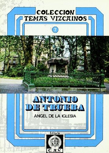 Descargar Libro Antonio De Trueba. T.vizcainos 7 Angel De La Iglesia