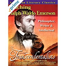 American Literary Classics - Teaching Ralph Waldo Emerson - The Transcendentalists