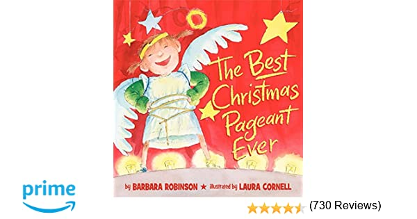 The Best Christmas Pageant Ever (picture book edition): Barbara ...