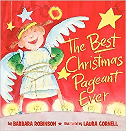 the best christmas pageant ever picture book edition barbara robinson laura cornell 9780060890742 amazoncom books - The Best Christmas Pagent Ever