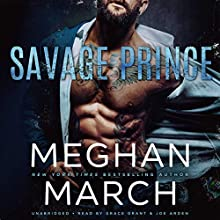Savage Prince Audiobook by Meghan March Narrated by Grace Grant