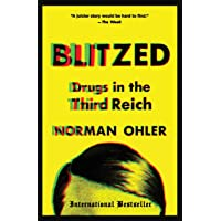Blitzed: Drugs in the Third Reich
