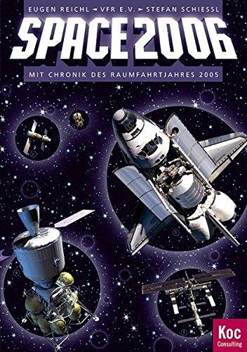 Raumfahrt-Jahrbuch (VFR e.V.): SPACE 2006 - Das aktuelle Raumfahrtjahrbuch