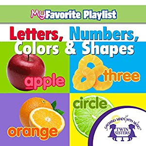 Letters, Numbers, Colors, and Shapes Audiobook