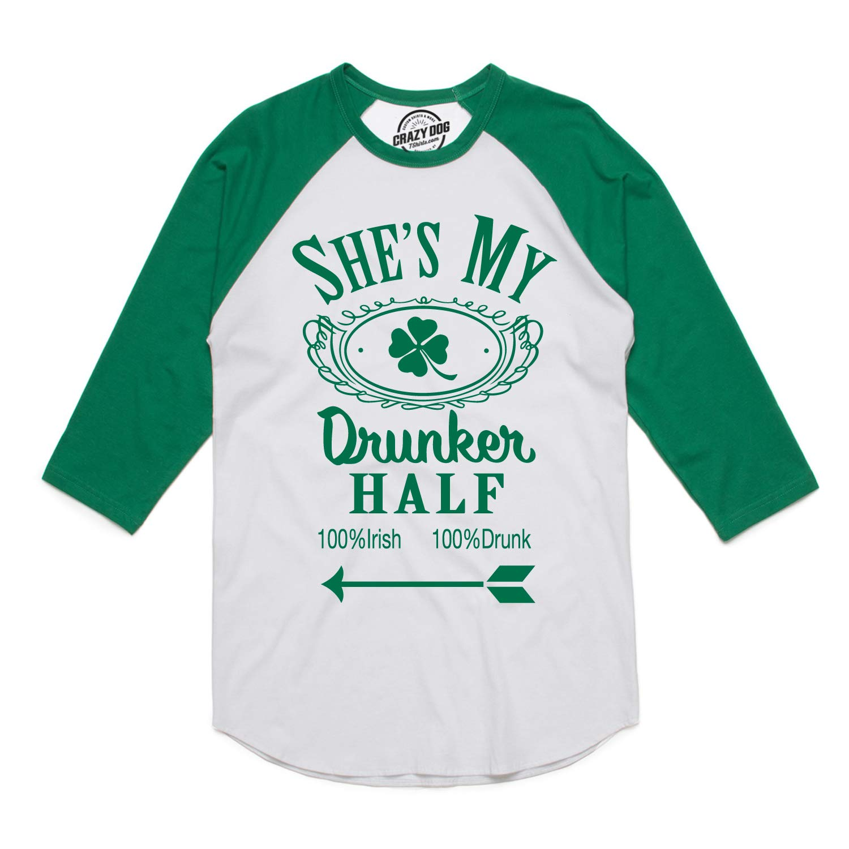 c60d91818 Amazon.com: Mens Shes My Drunker Half Funny Couples Saint Patricks Day  Drinking Raglan Shirt: Clothing
