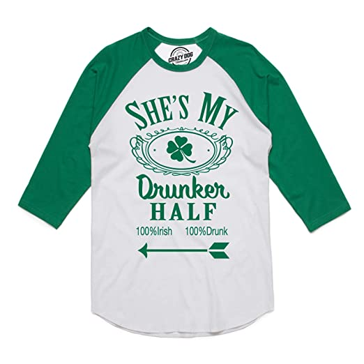 abbf16716 Crazy Dog T-Shirts Mens Shes My Drunker Half Funny Couples Saint Patricks  Day Drinking