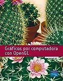 Graficos Por Computadora Con OpenGL (Spanish Edition)