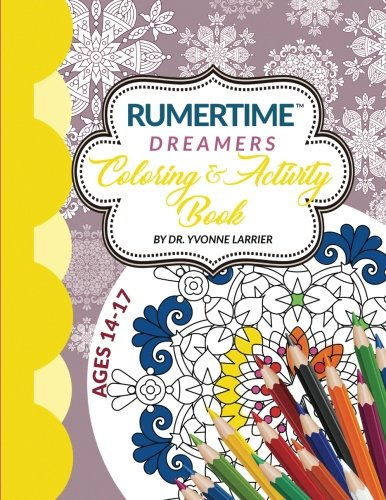 """Download RUMERTIME Affirmation Coloring & Activity Book Collection: """"Dreamers"""" Ages 14-17 (Volume 4) PDF"""