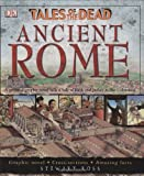 img - for Ancient Rome (Tales Of The Dead) book / textbook / text book