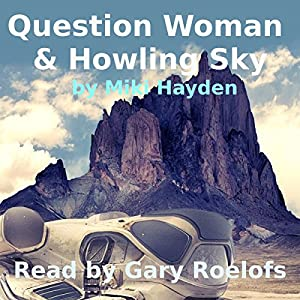 Question Woman & Howling Sky Audiobook