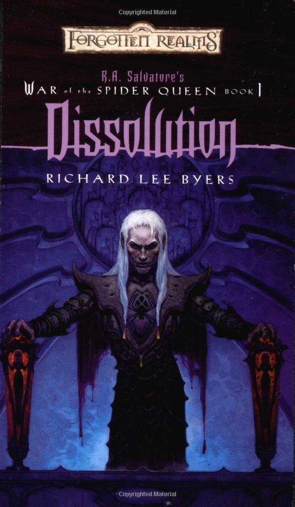 Download Dissolution Forgotten Realms War Of The Spider Queen 1 By Richard Lee Byers