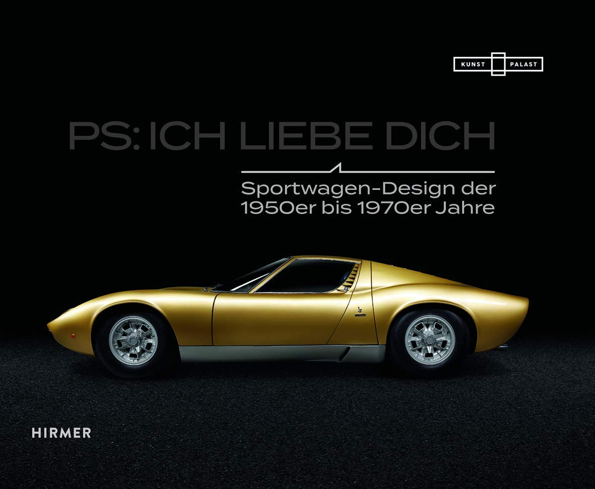 Ps Ich Liebe Dich Sportwagen Der 1950er Bis 1970er Jahre Amazon