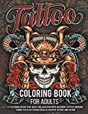Tattoo Coloring Book for Adults: Over 300 Coloring Pages For Adult Relaxation With Beautiful Modern Tattoo Designs Such…