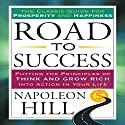 Road to Success Audiobook by Napoleon Hill Narrated by Sean Pratt