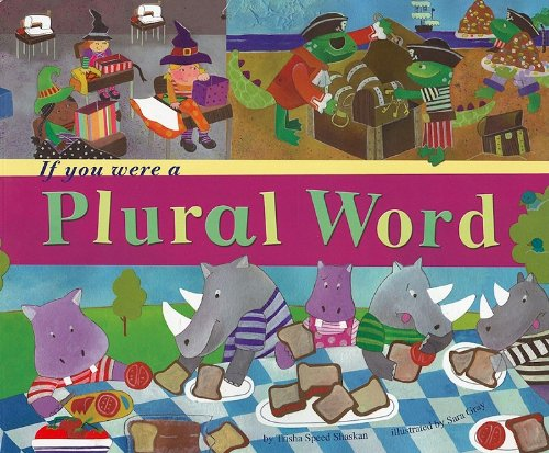 If You Were a Plural Word (Word Fun)