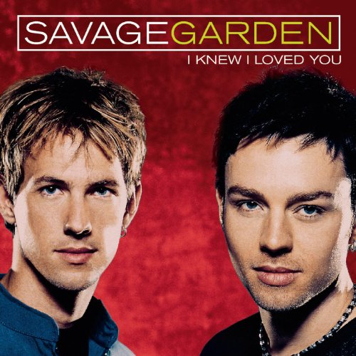 I Knew I Loved You By Savage Garden On Amazon Music