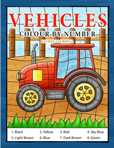 Vehicles Colour By Number: Coloring Book for Kids Ages 4-8